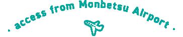 access from monbetsu airport